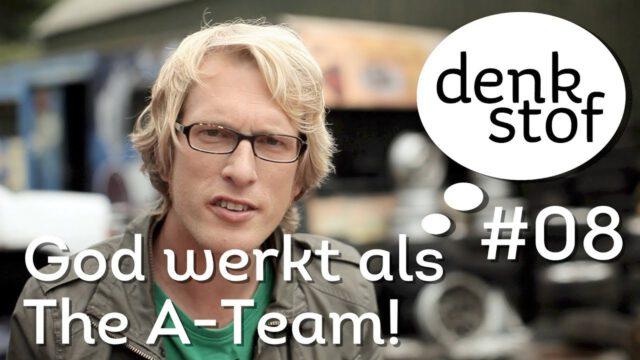 God werkt als the A-Team – Denkstof seizoen 1 aflevering 8