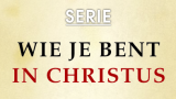 Wie je bent in Christus – 33. In Christus leer je roemen in je zwakheid