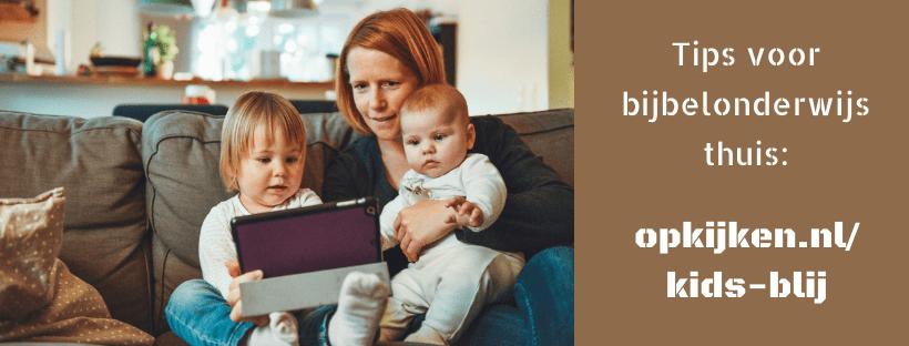 Kids blij - jij blij: tips voor bijbelonderwijs thuis
