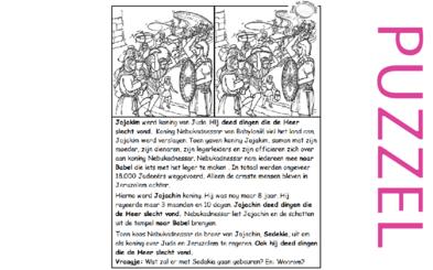 Puzzel – 2 Koningen 24, 2 Kronieken 36 – slechte koningen bestraft, Jojakim, Jojachin, Sedekia