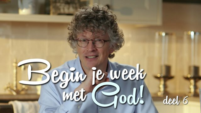 Begin je week met God! – 'Gods liefde'