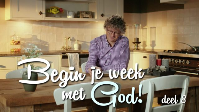 Begin je week met God! – 'De Heer is Mijn Herder'