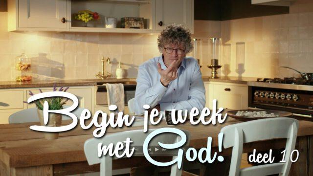 Begin je week met God! – 'God zorgt voor jou'