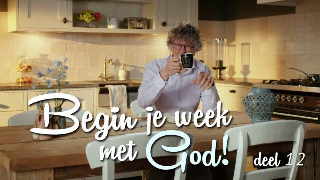 Begin je week met God! – 'Identiteit en waardering'