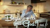 Begin je week met God! – 'Vertrouwen'