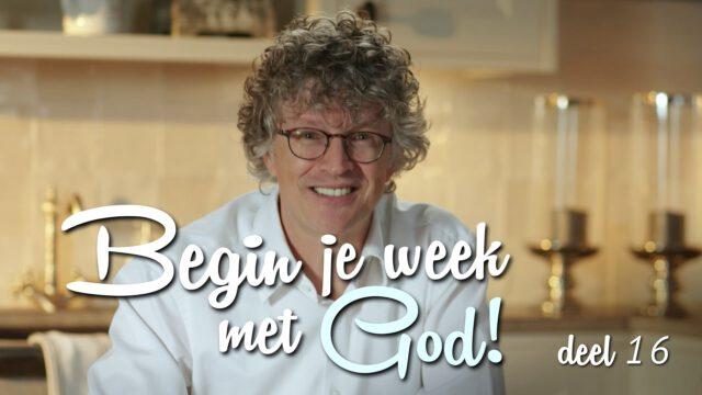 Begin je week met God! – 'Door diepe dalen'