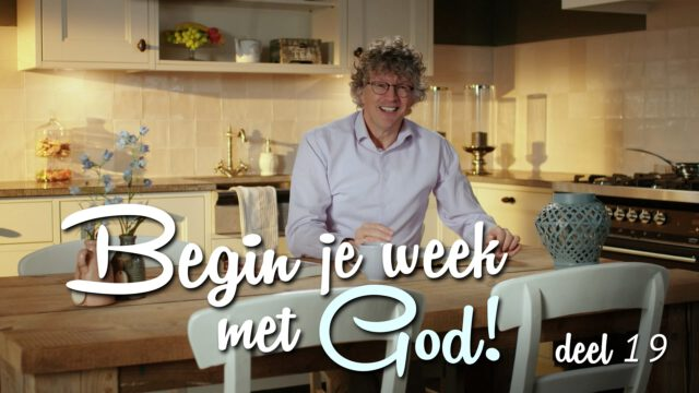 Begin je week met God! – 'Blik op God'