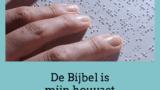 Visueel beperkt: de Bijbel als houvast