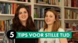 Tips voor stille tijd